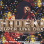 HIDEKI SUPER LIVE BOX