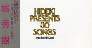 48.-HIDEKI PRESENTS 30 SONGS from Best Hit Chart